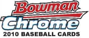 2010 Bowman Chrome
