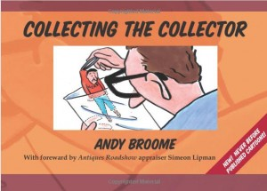 Andy Broome Collecting the Collector