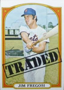 Jim Fregosi 1972 Topps Traded