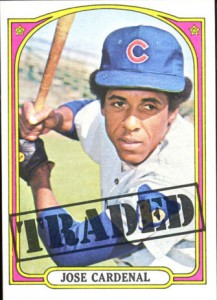 1972 Topps Cardenal traded