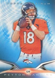 2014 Topps Platinum Peyton Manning Blue Wave Refractor