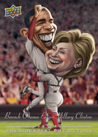 Barack Obama-Hillary Clinton Upper Deck Presidential Predictor 'winner' card