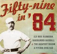 Fifty-nine in '84 cover showing Radbourn